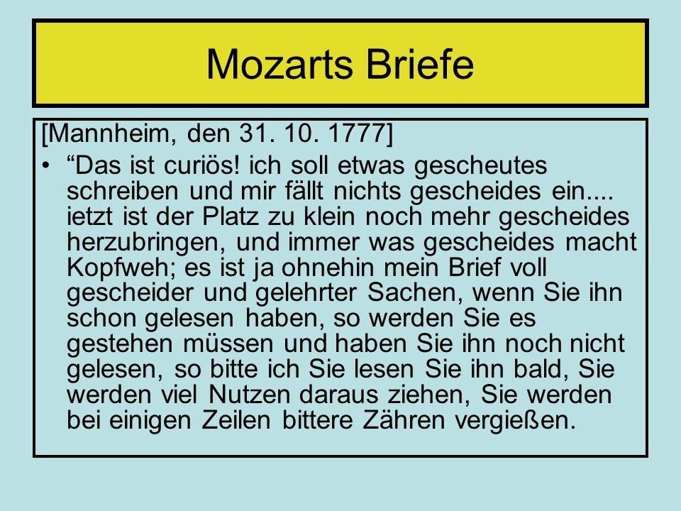 Mozarts Briefe [Mannheim, den 31. 10. 1777]